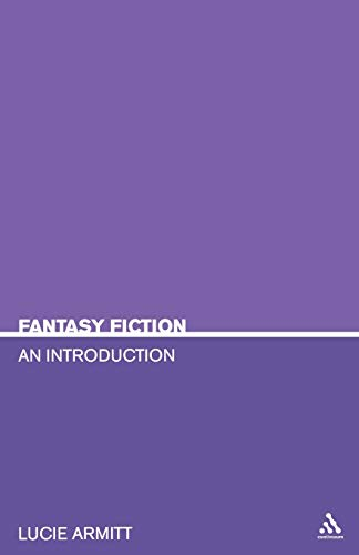 9780826416858: Fantasy Fiction: An Introduction (Continuum Studies in Literary Genre)