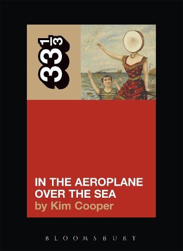 9780826416902: Neutral Milk Hotel's In the Aeroplane Over the Sea (33 1/3)