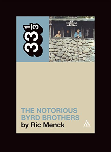 9780826417176: The Byrds' Notorious Byrd Brothers (33 1/3)