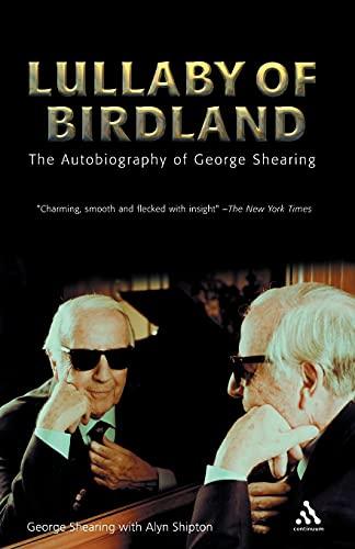 Lullaby of Birdland: The Autobiography of George: Alyn Shipton; Jonathan