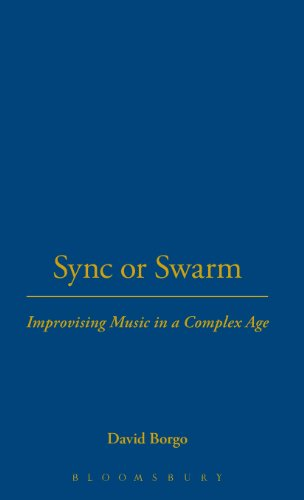 9780826417299: Sync or Swarm: Improvising Music in a Complex Age [With CD]