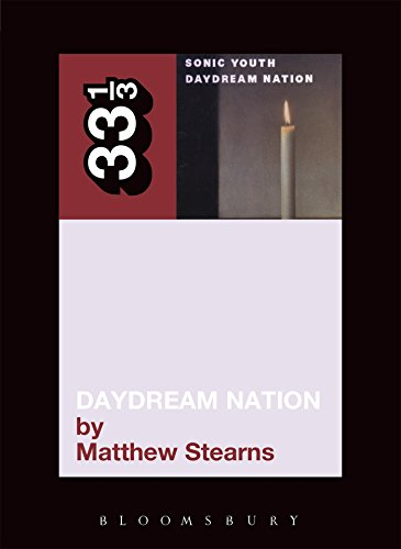 9780826417404: Sonic Youth's Daydream Nation (33 1/3)