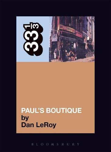 Beastie Boys Paul's Boutique: Dan LeRoy