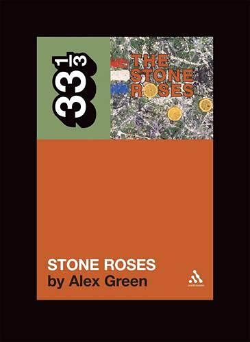9780826417428: The Stone Roses' The Stone Roses (33 1/3)