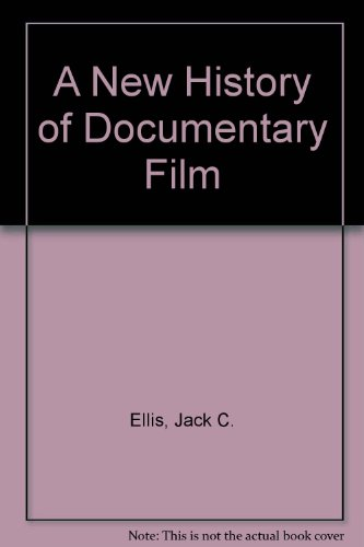 9780826417503: A New History of Documentary Film