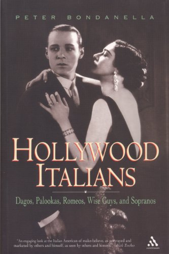 9780826417572: Hollywood Italians: Dagos, Palookas, Romeos, Wise Guys, and Sopranos