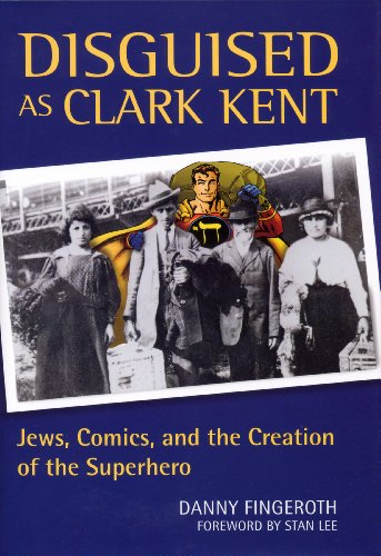 9780826417671: Disguised as Clark Kent: Jews, Comics, and the Creation of the Superhero