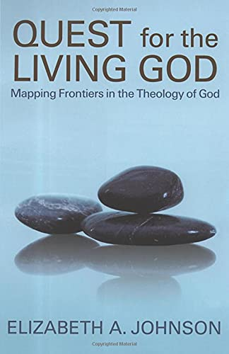9780826417701: Quest for the Living God: Mapping Frontiers in the Theology of God