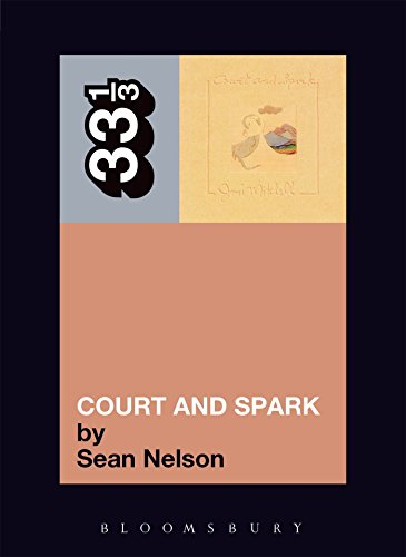 Joni Mitchell's Court and Spark (33 1/3): Sean Nelson