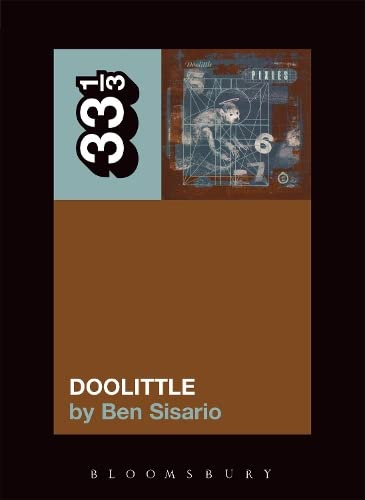 9780826417749: The Pixies' Doolittle (33 1/3)