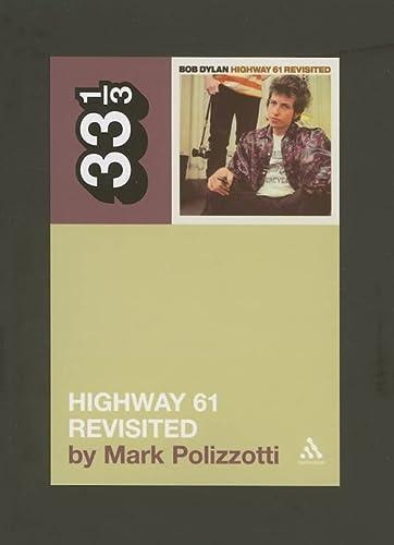 9780826417756: Bob Dylan's Highway 61 Revisited (33 1/3)