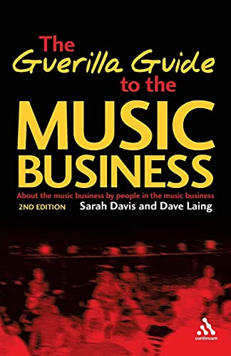 9780826417916: Guerilla Guide to the Music Business