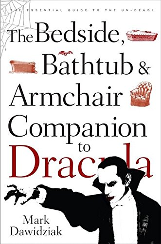 "9780826417947: The Bedside, Bathtub and Armchair Companion to ""Dracula"" (Bedside, Bathtub & Armchair Companions)"