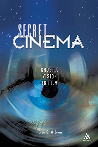 9780826417978: Secret Cinema: Gnostic Vision in Film