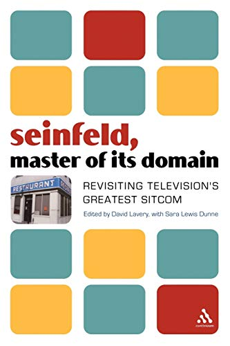 9780826418036: Seinfeld, Master of Its Domain: Revisiting Television's Greatest Sitcom