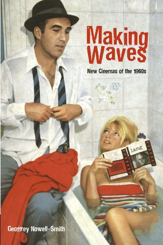 Making Waves: New Cinemas of the 1960s: Geoffrey Nowell-Smith