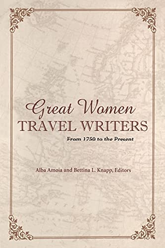 9780826418401: Great Women Travel Writers: From 1750 to the Present
