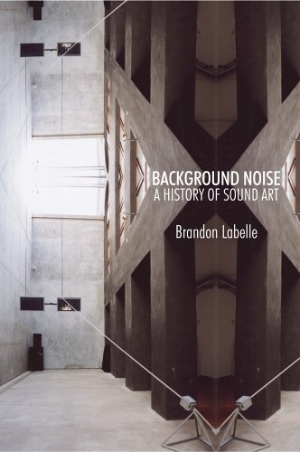 9780826418449: Background Noise: Perspectives on Sound Art
