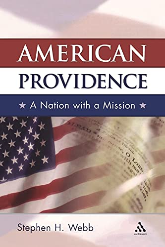 9780826418555: American Providence: A Nation with a Mission