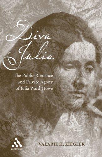9780826418562: Diva Julia: The Public Romance and Private Agony of Julia Ward Howe