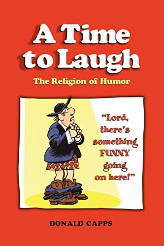 9780826418579: A Time to Laugh: The Religion of Humor