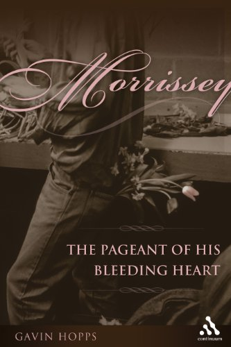 9780826418661: Morrissey: The Pageant of His Bleeding Heart