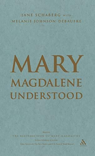 9780826418982: Mary Magdalene Understood