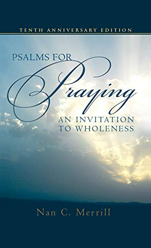 9780826419057: Psalms for Praying: An Invitation to Wholeness