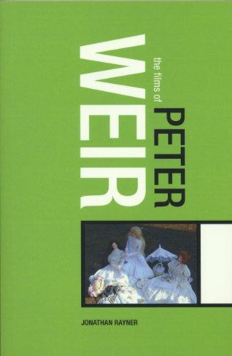 9780826419088: Films of Peter Weir