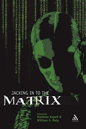 9780826419095: Jacking In To the Matrix: Cultural Reception and Interpretation