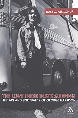 9780826419170: The Love There That's Sleeping: The Art and Spirituality of George Harrison