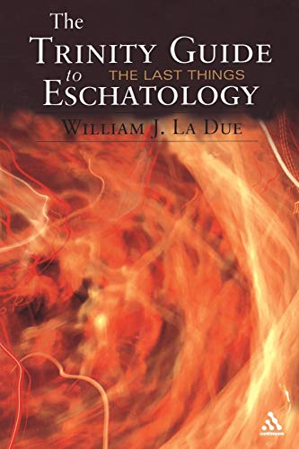 9780826419187: The Trinity Guide to Eschatology