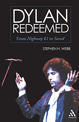 9780826419194: Dylan Redeemed: From Highway 61 to Saved