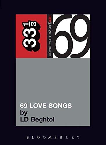 9780826419255: Magnetic Fields' 69 Love Songs: A Field Guide (33 1/3)