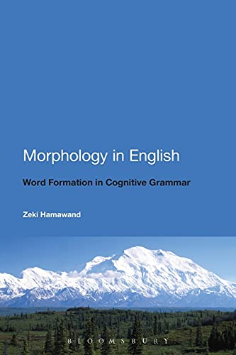 9780826419460: Morphology in English: Word Formation in Cognitive Grammar