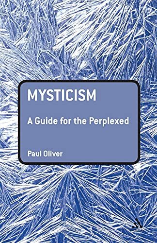 9780826421203: Mysticism: A Guide for the Perplexed (Guides for the Perplexed)
