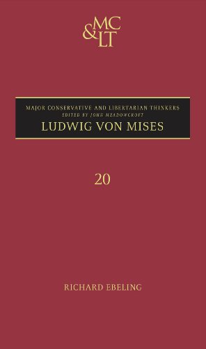 9780826421609: Ludwig von Mises (Major Conservative & Libertarian Thinkers)