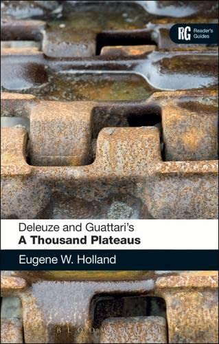 9780826423023: Deleuze and Guattari's A Thousand Plateaus: A Reader's Guide