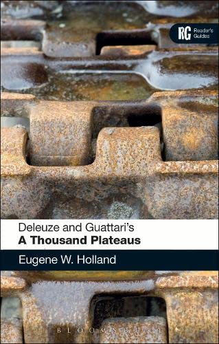 9780826423023: Deleuze and Guattari's 'A Thousand Plateaus': A Reader's Guide (Reader's Guides)