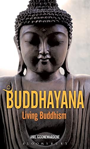 9780826423108: Buddhayana: Living Buddhism