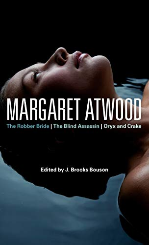 9780826424372: Margaret Atwood: The Robber Bride, the Blind Assassin, Oryx and Crake
