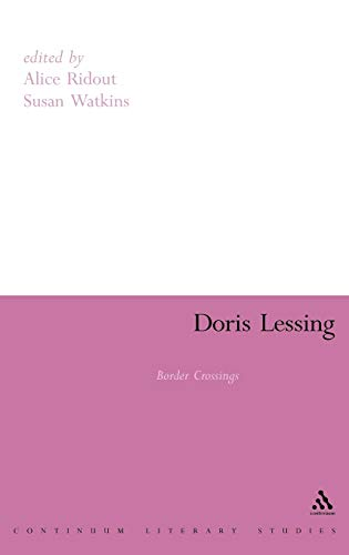 9780826424662: Doris Lessing: Border Crossings (Continuum Literary Studies)
