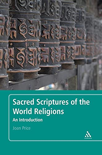 9780826424716: Sacred Scriptures of the World Religions: An Introduction