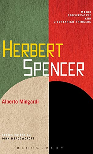 9780826424860: Herbert Spencer (Major Conservative and Libertarian Thinkers)