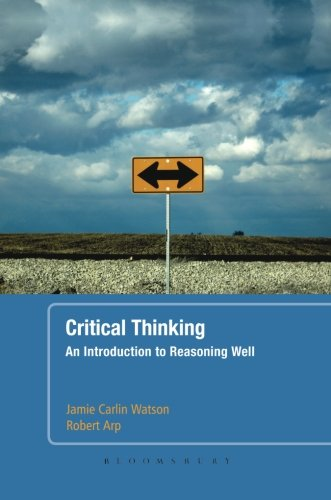 9780826424921: Critical Thinking: An Introduction to Reasoning Well