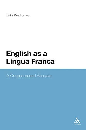 9780826425850: English as a Lingua Franca: A Corpus-based Analysis