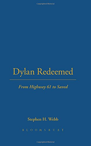 9780826427557: Dylan Redeemed: From Highway 61 to Saved