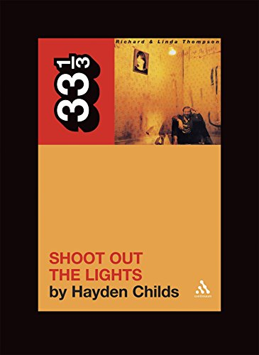 9780826427915: Richard and Linda Thompson's Shoot Out the Lights (33 1/3)