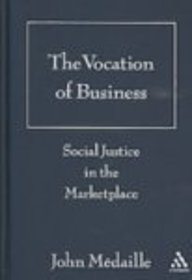 9780826428080: Vocation of Business: Social Justice in the Marketplace