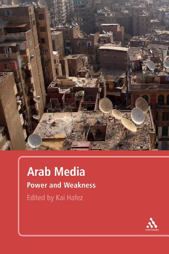 9780826428356: Arab Media: Power and Weakness